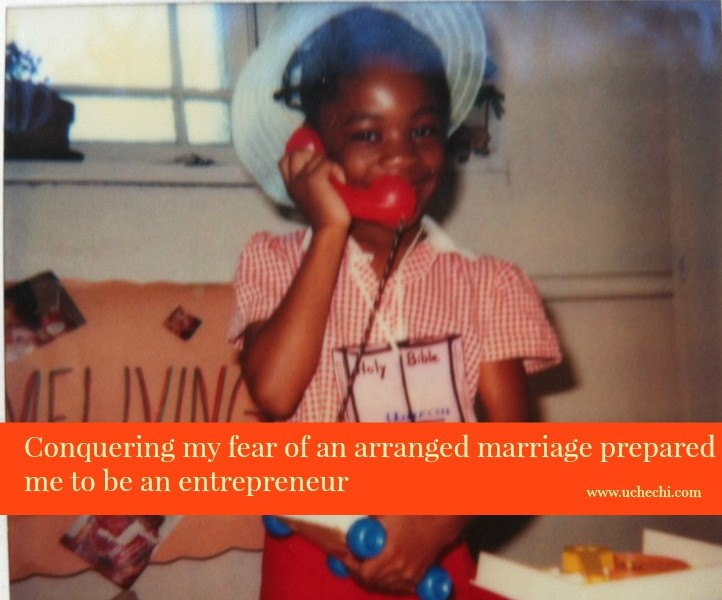 conquering my fear of an arranged marriage prepared me to be an entrepreneur